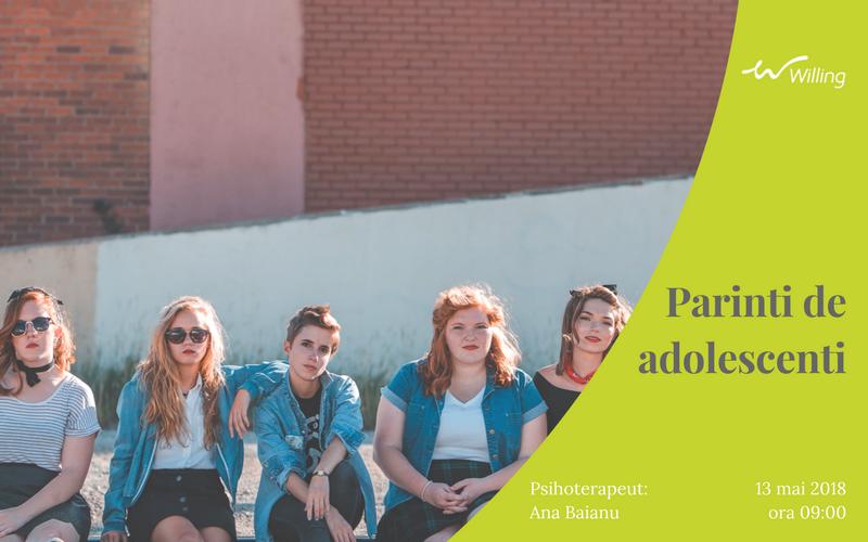 Parinti de adolescenti – 13 mai 2018